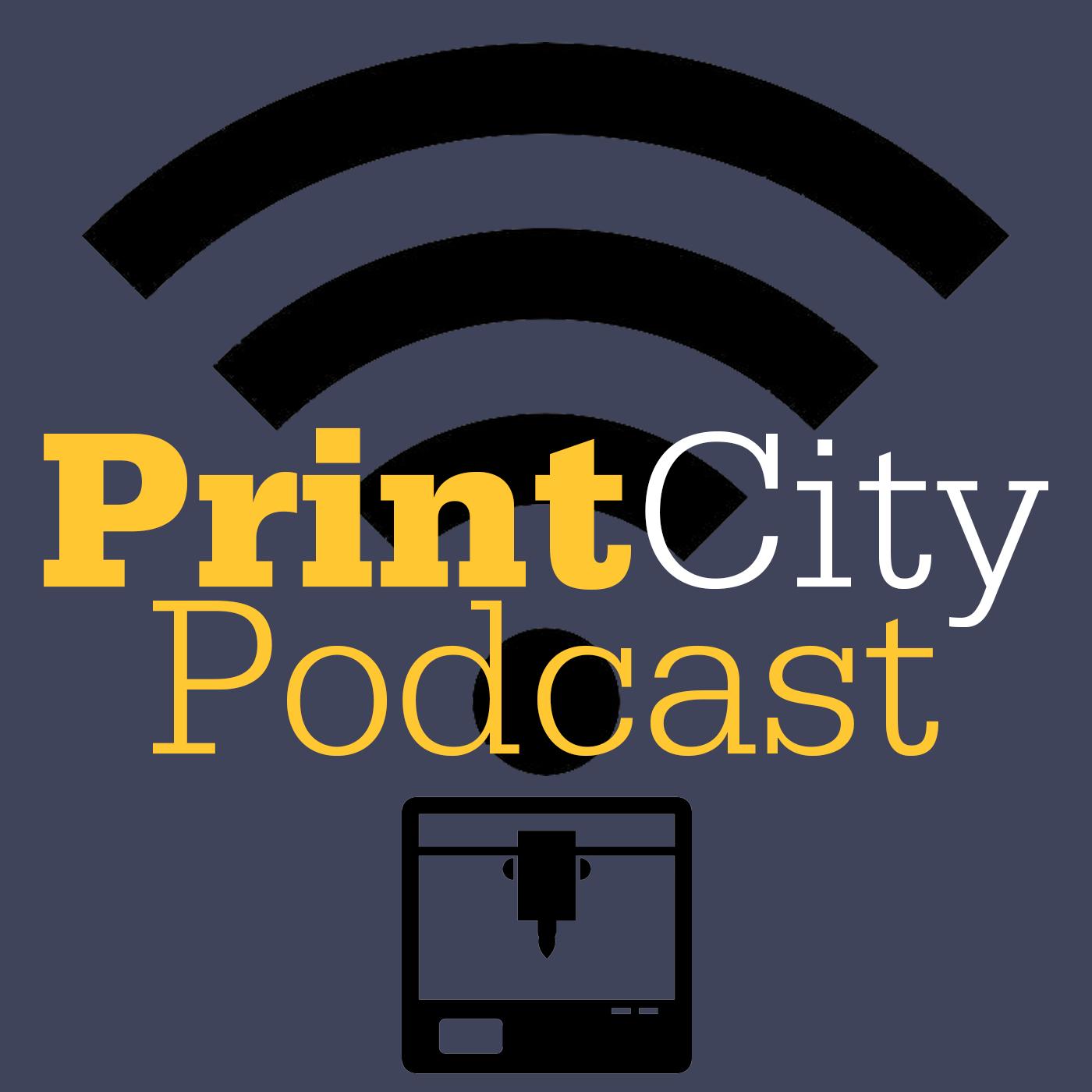 The PrintCity Podcast